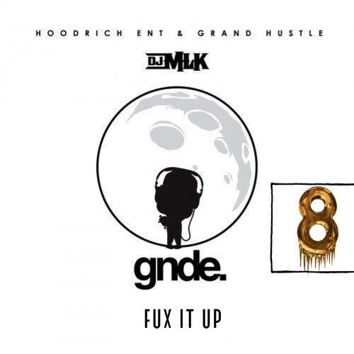 Fux It Up 8 - DJ MLK