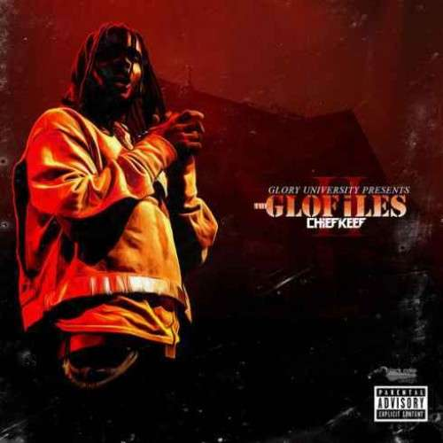 Chief Keef - The Glo Files Pt. 2