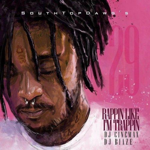 Rappin Like I'm Trappin 29 - DJ Blaze, DJ Cinemax