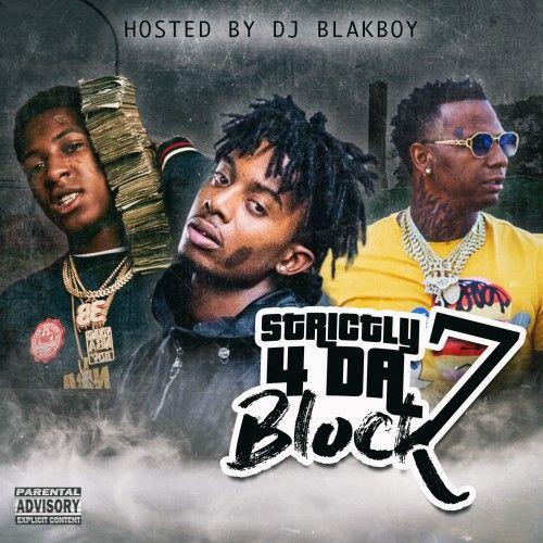Strictly 4 Da Block 7 - DJ Blakboy