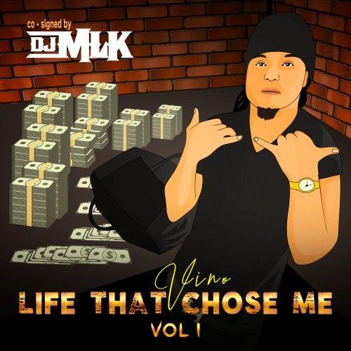 Life That Chose Me - Vino (DJ MLK)
