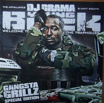 Welcome To The Traphouse (Gangsta Grillz Special Edition) - Young Buck (DJ Drama)