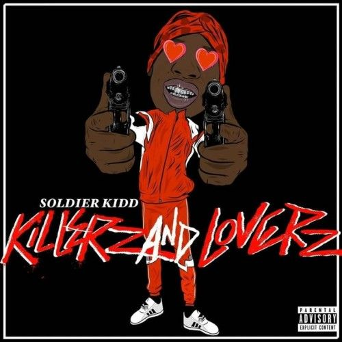 Killerz & Loverz - Soldier Kidd