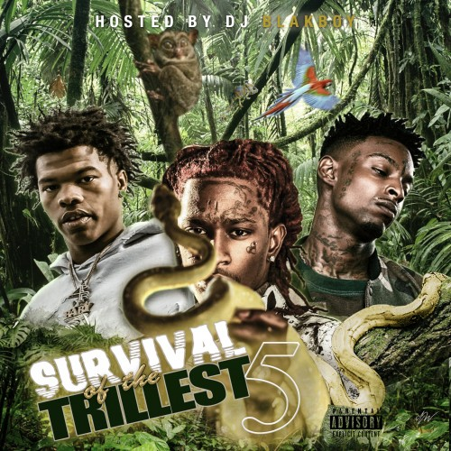 Survival Of The Trillest 5 - DJ Blakboy