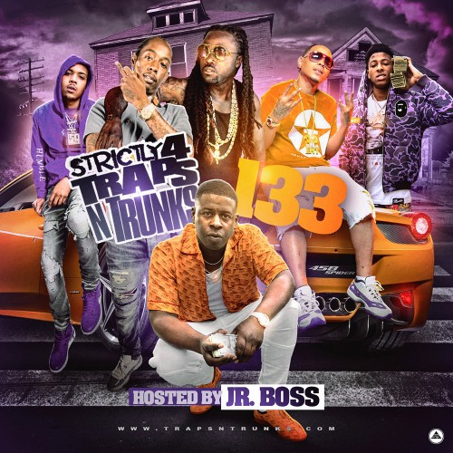 Strictly 4 The Traps N Trunks 133 (Hosted By Jr. Boss) - Traps-N-Trunks