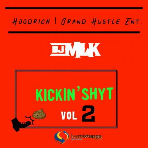 #KickinShyt 2 - DJ MLK