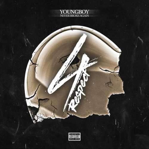 NBA Youngboy - 4 Respect