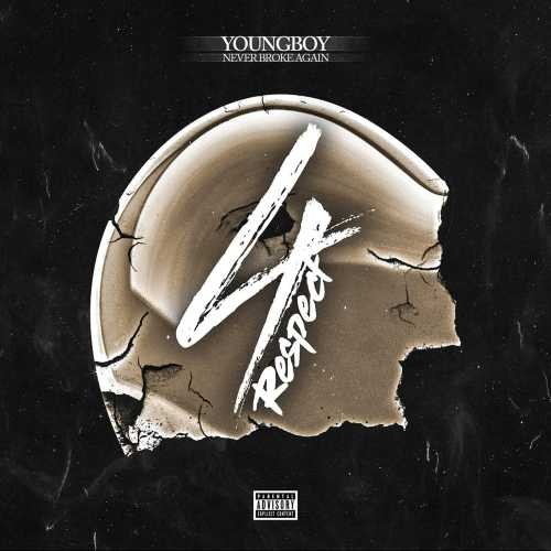 4 Respect - NBA Youngboy