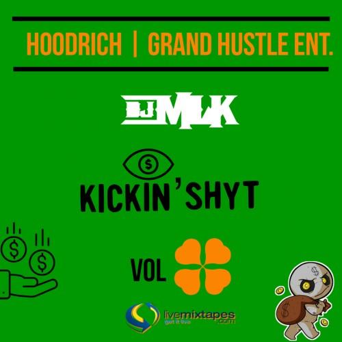 #KickinShyt 4 - DJ MLK