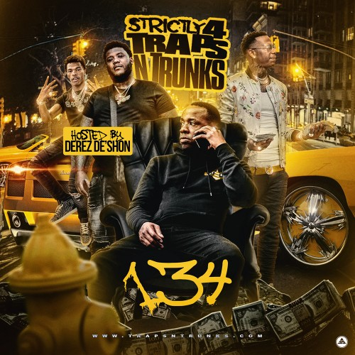 Strictly 4 The Traps N Trunks 134 (Hosted By Derez De'Shon) - Traps-N-Trunks