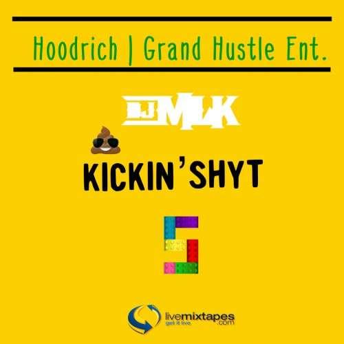 Various Artists - #KickinShyt 5