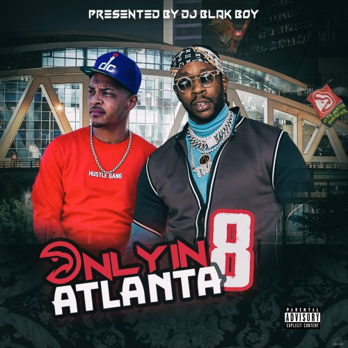 Only In Atlanta 8 - DJ Blakboy