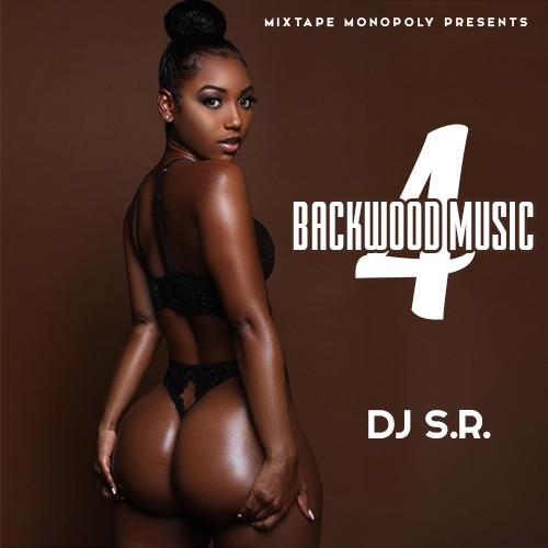 Backwood Music 4 - DJ S.R. Mixtape Monopoly