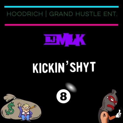 Various Artists - #KickinShyt 8