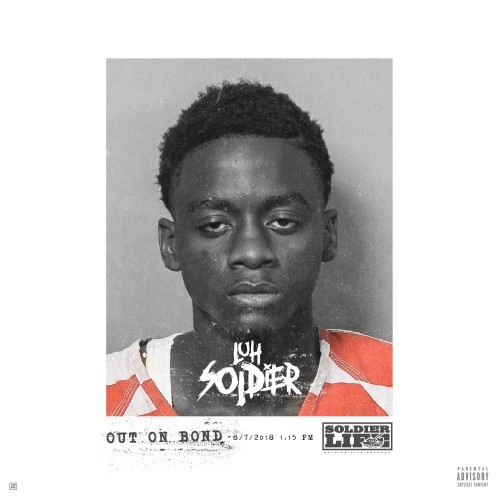 Out On Bond - Luh Soldier