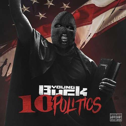 Young Buck - 10 Politics