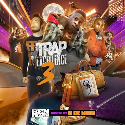 Various Artists - Trap Excellence 3 (Hosted By D De Niro)