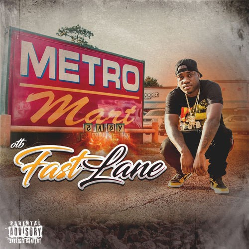 Metro Mart Baby - OTB Fastlane