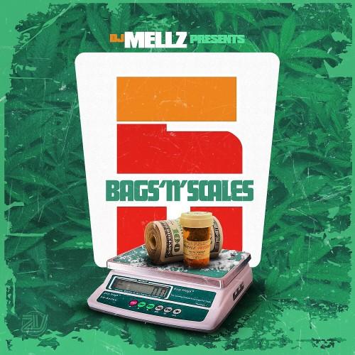 Bags N Scales 5 - DJ Mellz