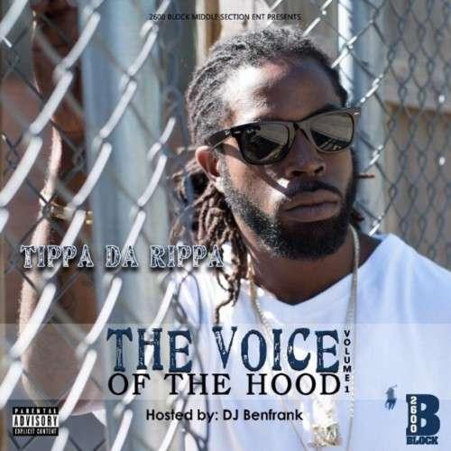Tippa Da Rippa - The Voice Of The Hood
