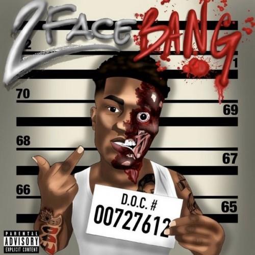 2 Face Bang - Fredo Bang
