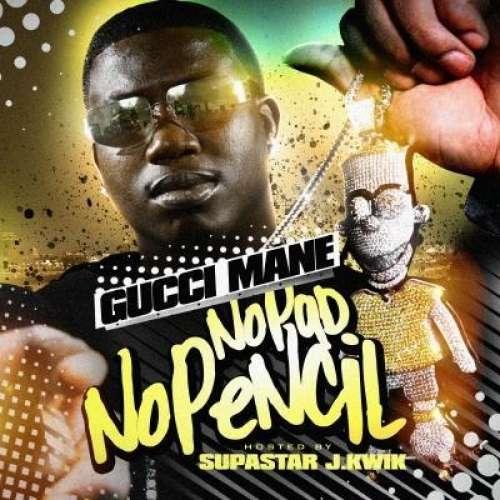 Gucci Mane - No Pad, No Pencil