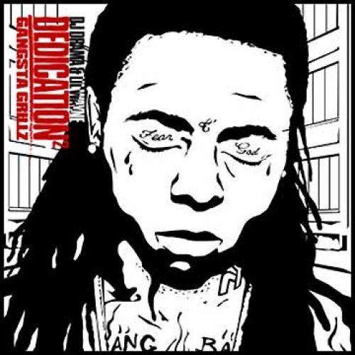 Dedication 2 (Gangsta Grillz) - Lil Wayne (DJ Drama)