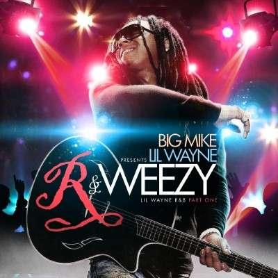 Lil Wayne - R & Weezy R&B, Part 1