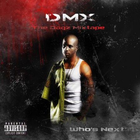 The Dogz Mixtape - DMX (Ruff Ryders)