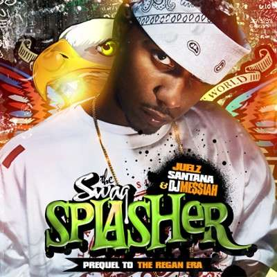 Juelz Santana - The Swag Splasher