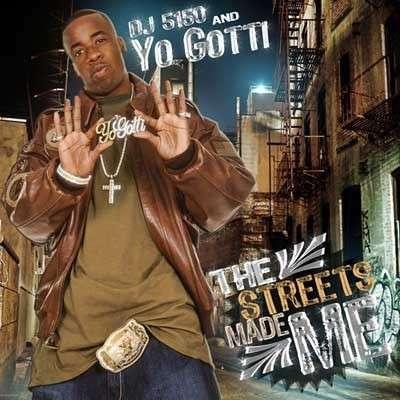 Yo Gotti - The Streets Made Me
