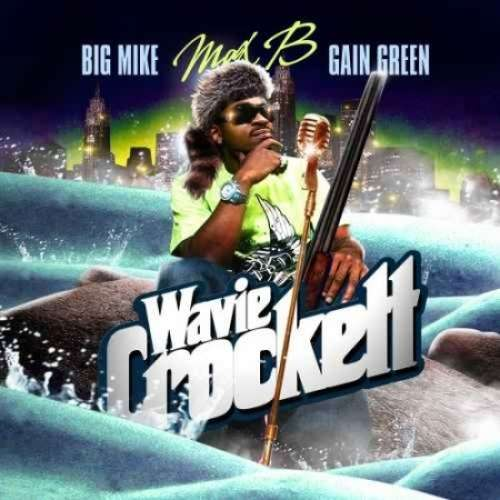 Max B - Wavie Crockett