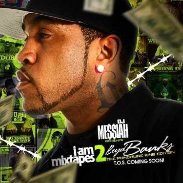 I Am Mixtapes 2 (The Punchline King Edition) - Lloyd Banks (DJ Messiah)