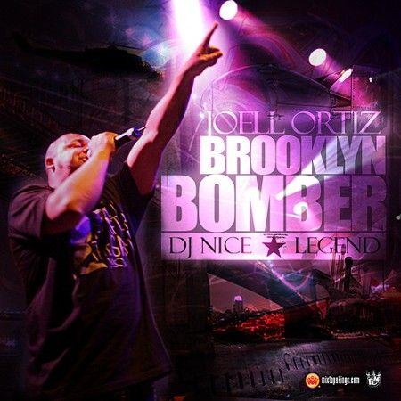 The Brooklyn Bomber - Joell Ortiz (DJ Nice, Legend)