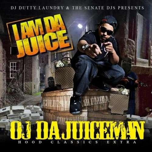 OJ Da Juiceman - I Am Da Juice
