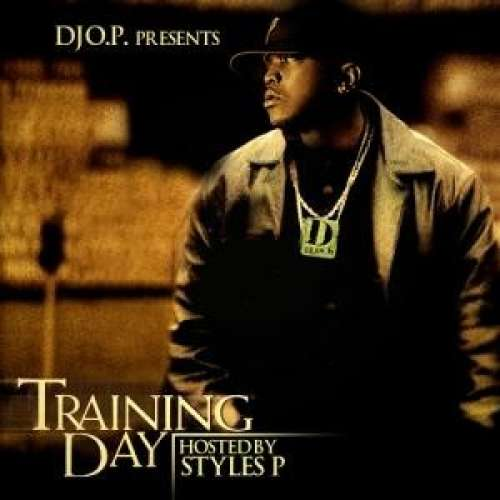 Styles P - Training Day
