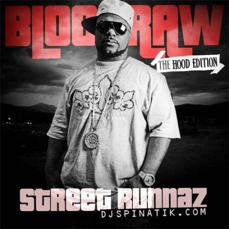 Blood Raw - Street Runnaz (The Hood Edition)