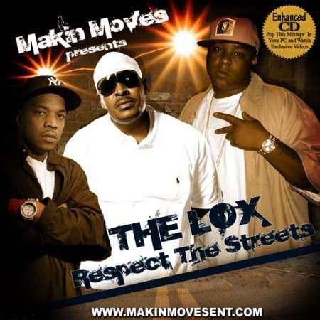 The LOX - Respect The Streets