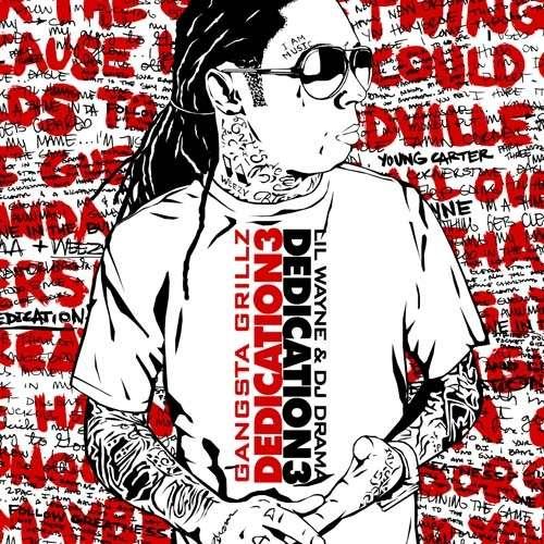 Lil Wayne - Dedication 3