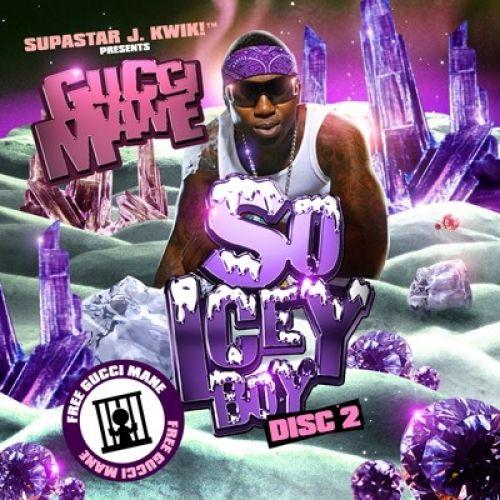 So Icey Boy (Disc 2) - Gucci Mane (Supastar J. Kwik)