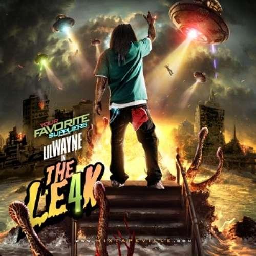 Lil Wayne - The Leak 4