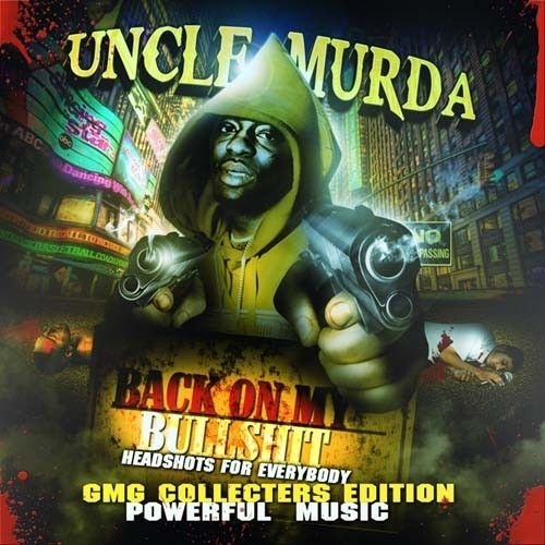 Back On My Bullshit - Uncle Murda (Cutmaster C)