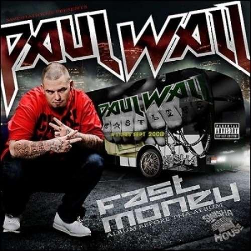 Paul Wall - Fast Money (Album Before Tha Album)