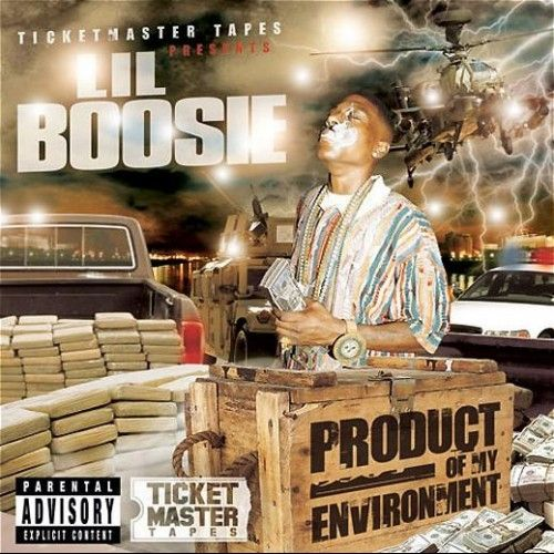 Product Of My Environment - Lil Boosie (Ticketmaster Tapes)
