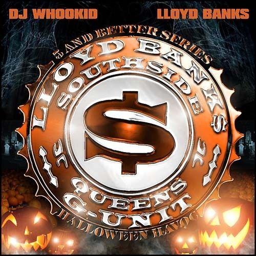 Halloween Havoc - Lloyd Banks (DJ Whoo Kid)