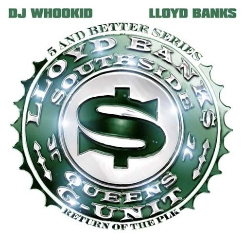 Return Of The PLK - Lloyd Banks (DJ Whoo Kid)
