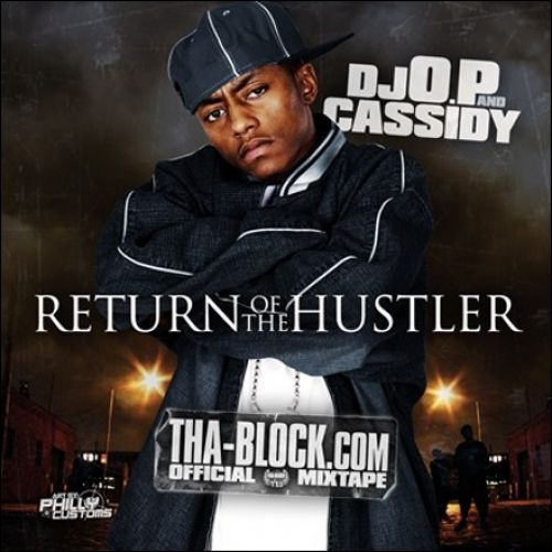 Return Of The Hustler - Cassidy (DJ O.P.)
