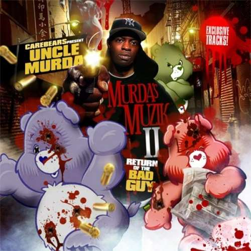 Uncle Murda - Murda's Muzik II (Return of the Bad Guy)