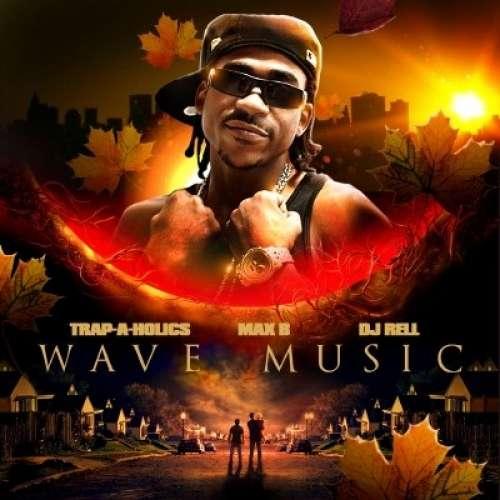 Max B - Wave Music