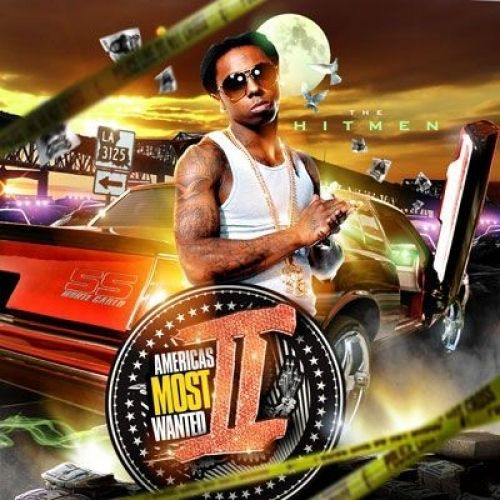 America's Most Wanted 2 - Lil Wayne (The Hitmen)